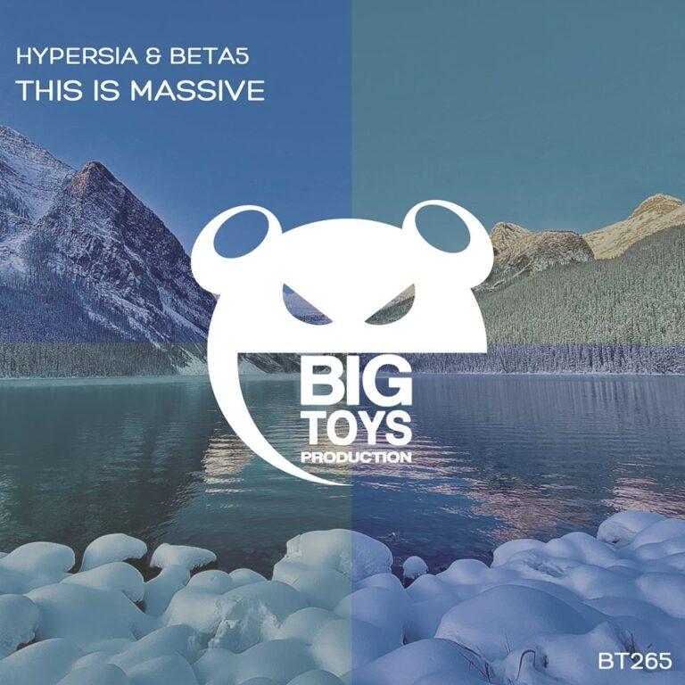 Hypersia & Beta5-This Is Massive