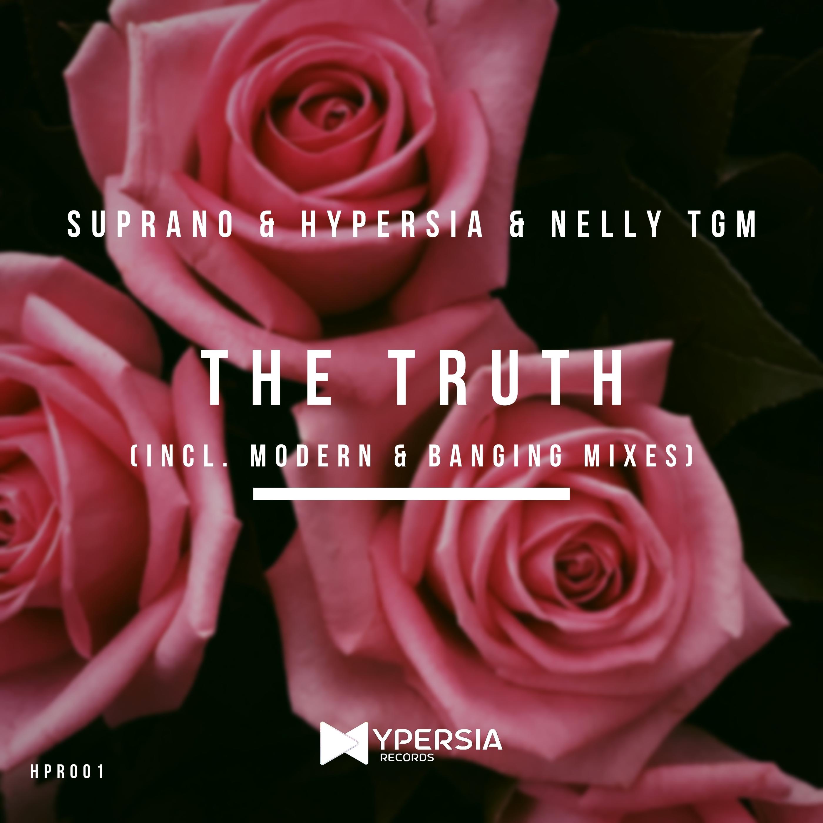 Suprano &Hypersia & Nelly TGM-The Truth