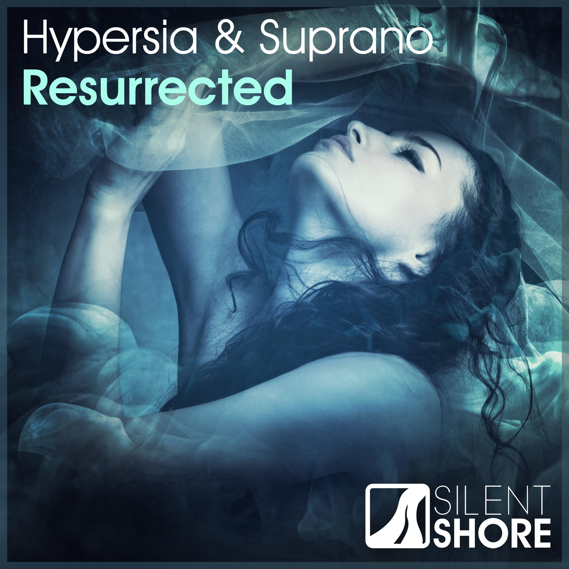 Hypersia & Suprano-Resurrected