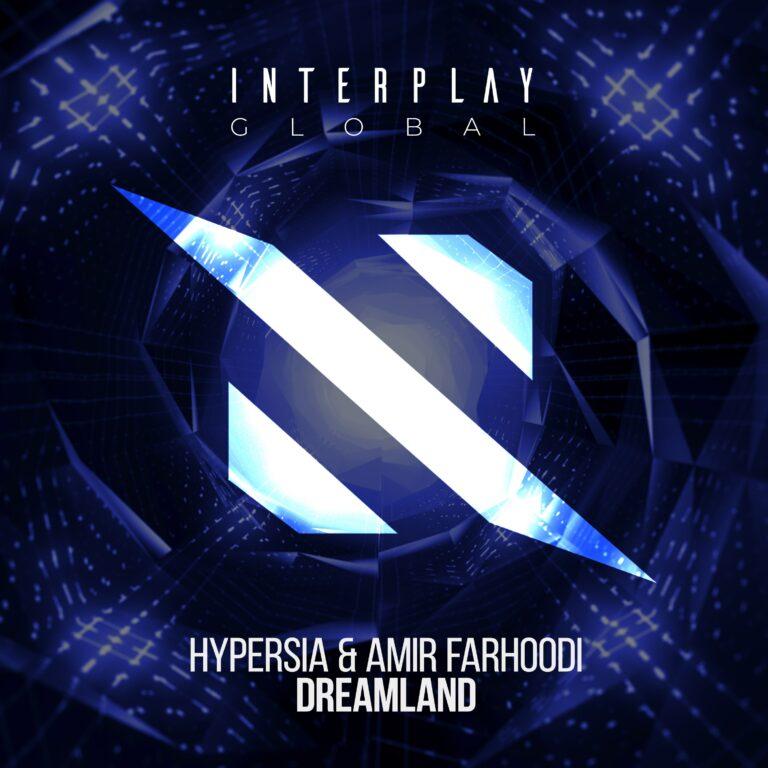 Hypersia & Amir Farhoodi-Dreamland